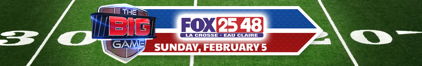 The Big Game on FOX 25/48
