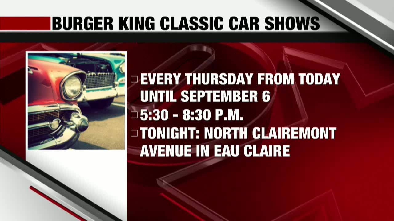 Burger King Classic Car Shows Begin And More - Car shows tonight