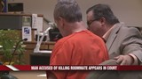 Man Accused of Killing Roommate Appears in Court